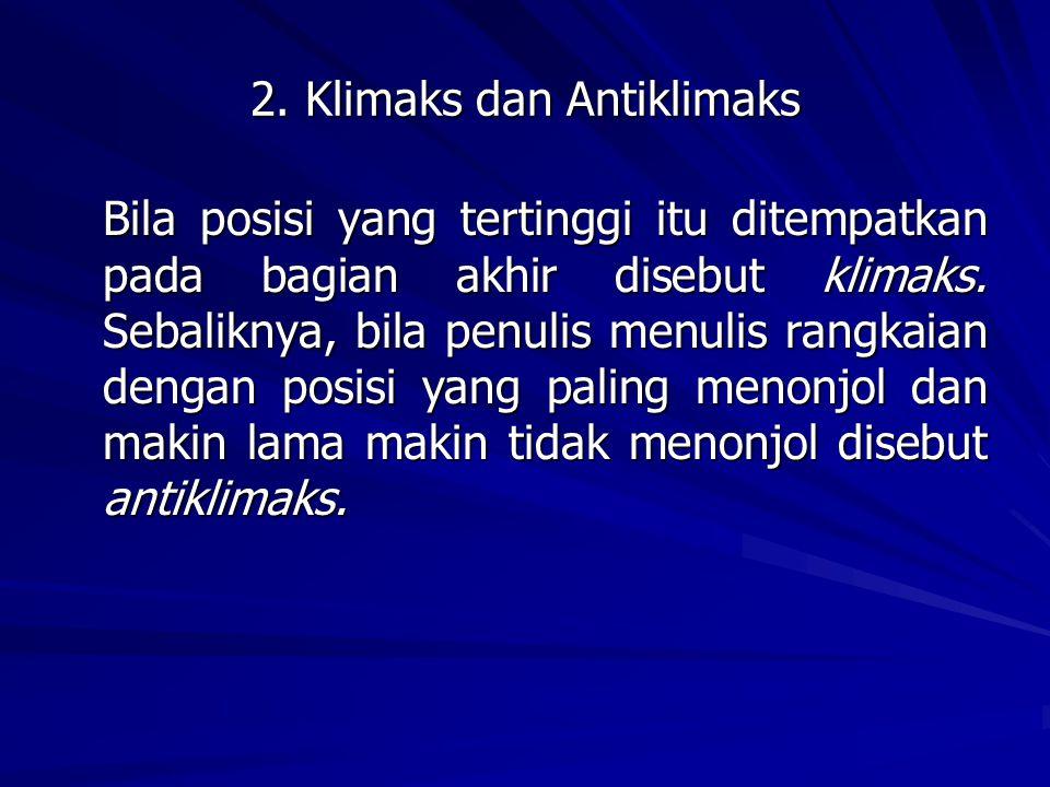 2. Klimaks dan Antiklimaks