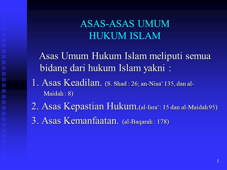 ASAS-ASAS UMUM HUKUM ISLAM