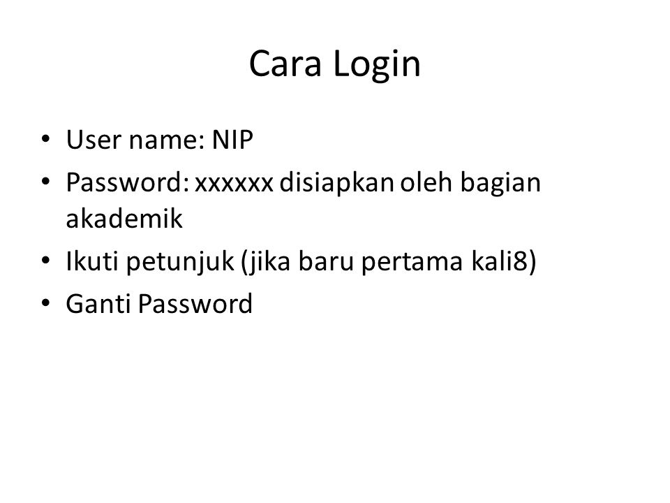 Cara Login User name: NIP