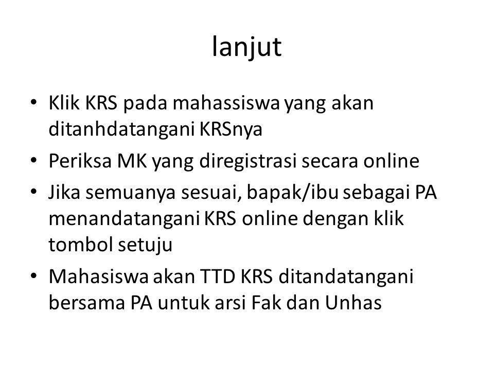 lanjut Klik KRS pada mahassiswa yang akan ditanhdatangani KRSnya