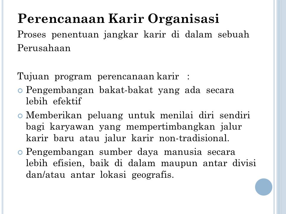 Perencanaan Karir Organisasi