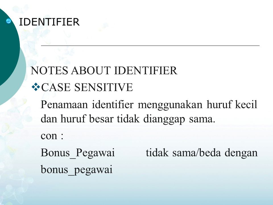 NOTES ABOUT IDENTIFIER CASE SENSITIVE