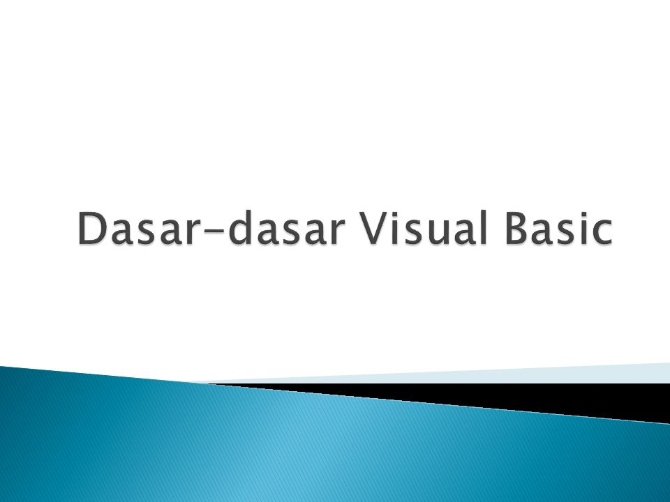 Dasar-dasar Visual Basic