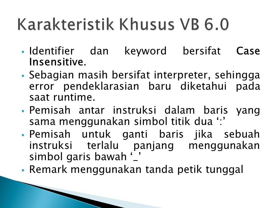 Karakteristik Khusus VB 6.0
