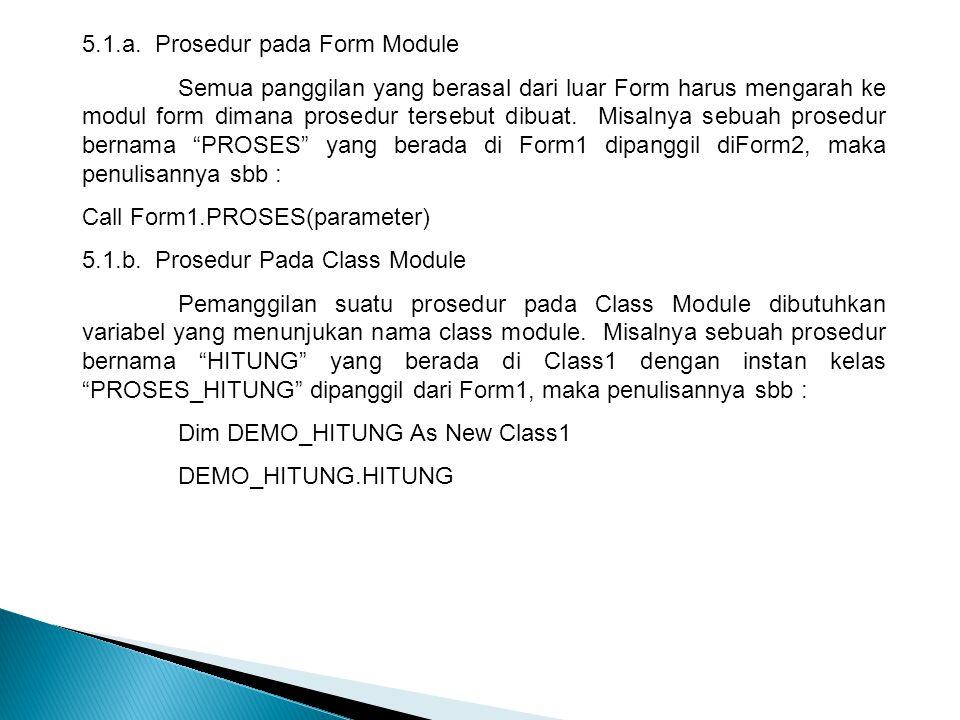5.1.a. Prosedur pada Form Module