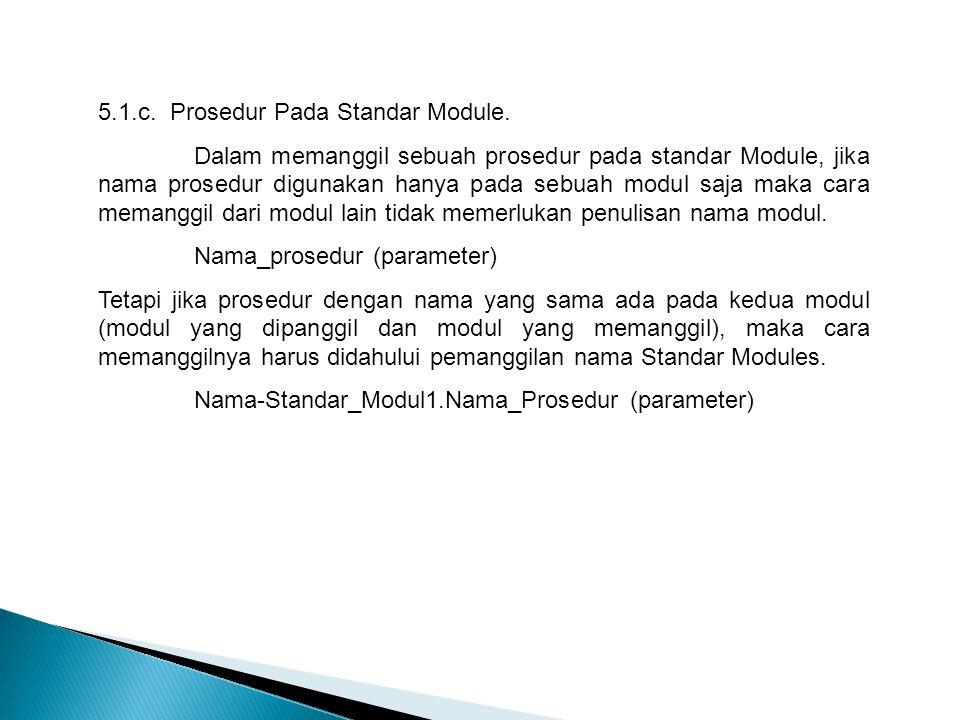 5.1.c. Prosedur Pada Standar Module.