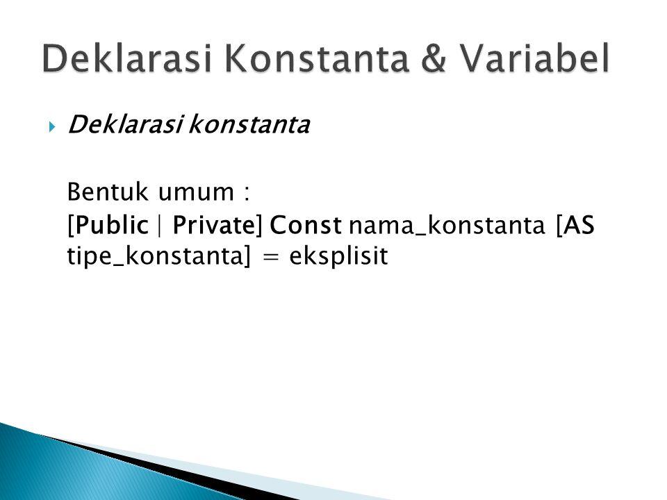 Deklarasi Konstanta & Variabel