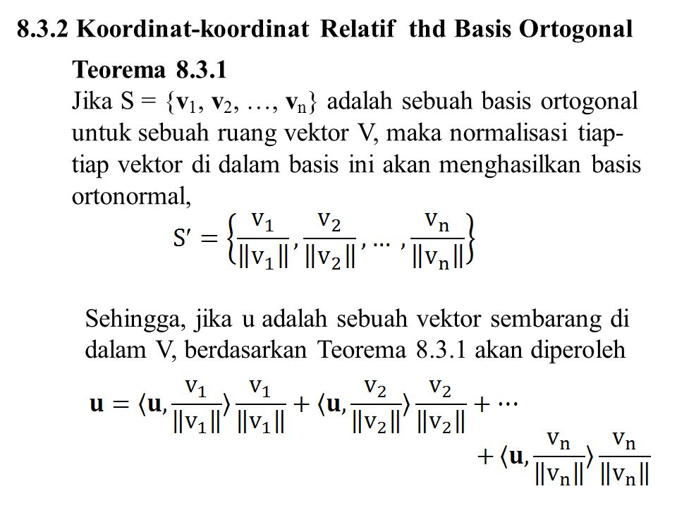 8.3.2 Koordinat-koordinat Relatif thd Basis Ortogonal