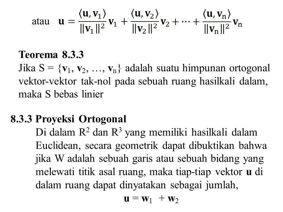 atau Teorema 8.3.3.