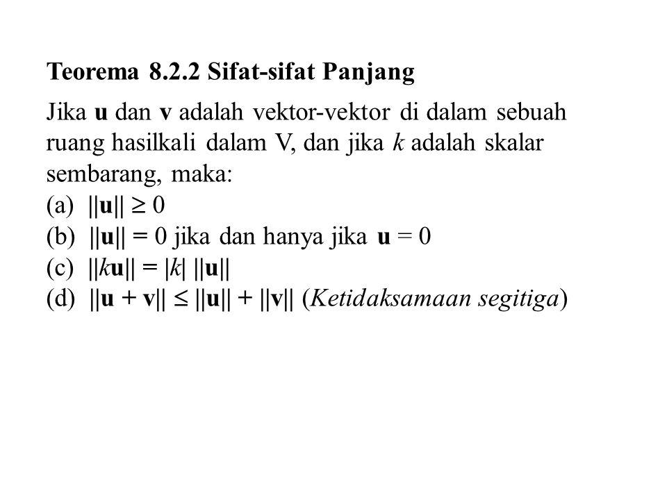 Teorema 8.2.2 Sifat-sifat Panjang