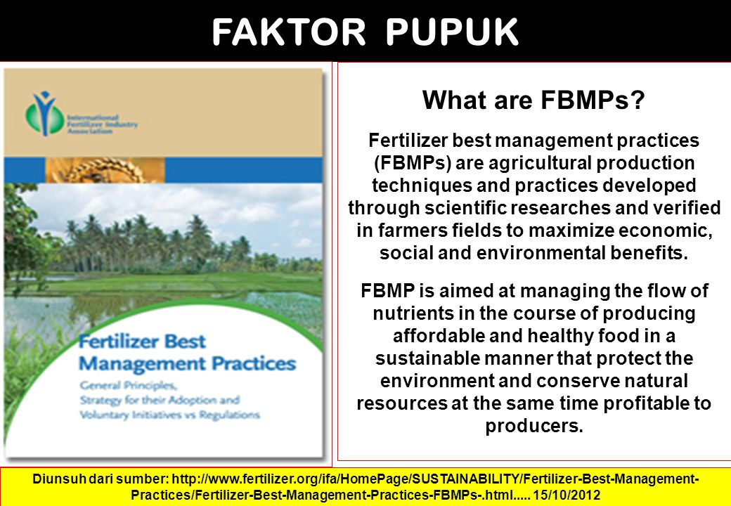 FAKTOR PUPUK What are FBMPs