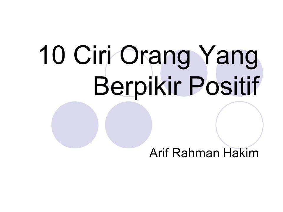 10 Ciri Orang Yang Berpikir Positif