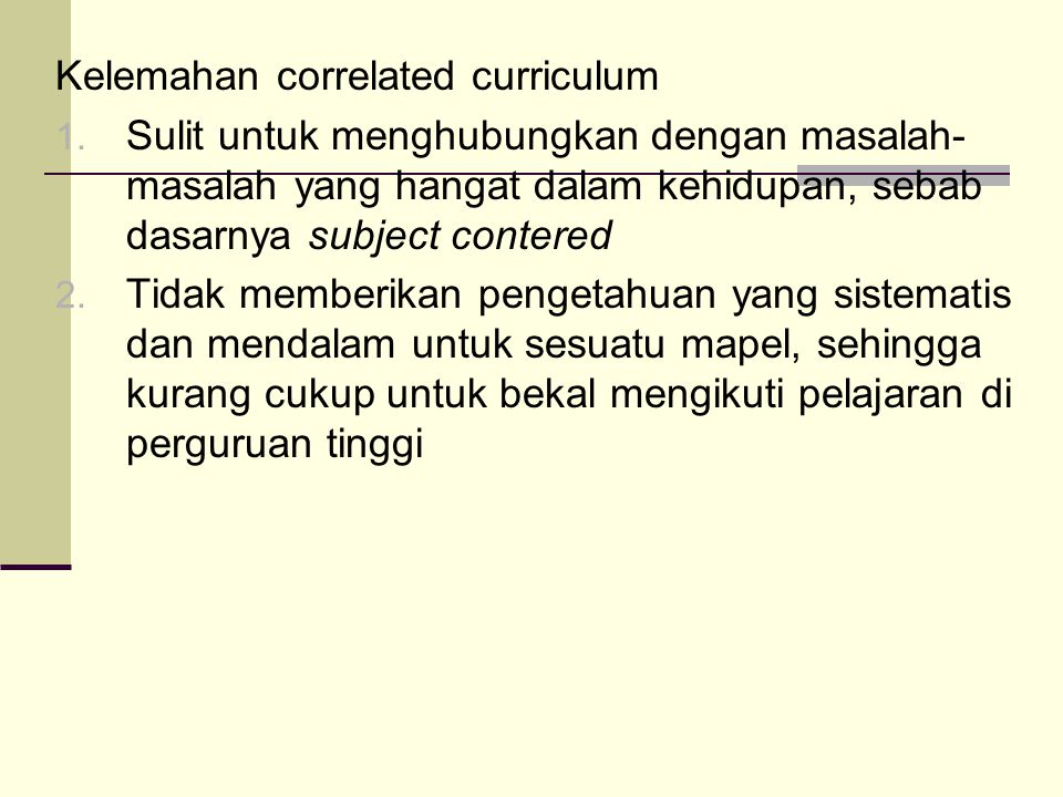 Kelemahan correlated curriculum