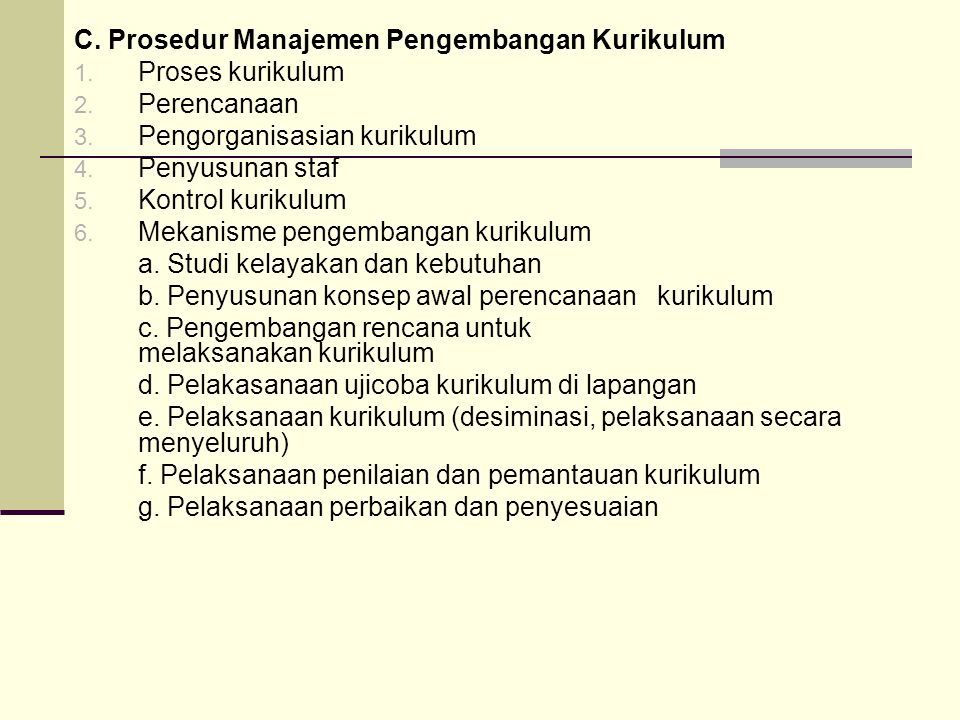 C. Prosedur Manajemen Pengembangan Kurikulum