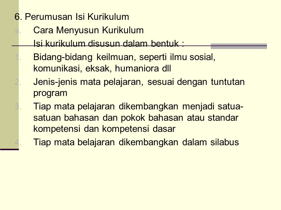 6. Perumusan Isi Kurikulum