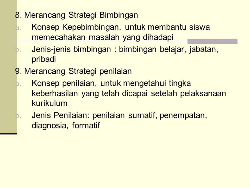 8. Merancang Strategi Bimbingan