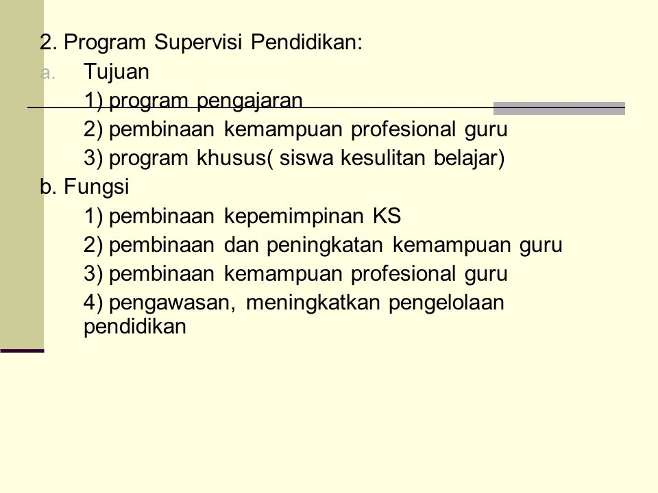 2. Program Supervisi Pendidikan: