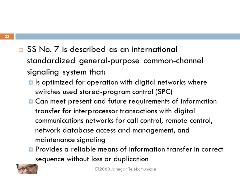 SS No. 7 is described as an international standardized general-purpose common-channel signaling system that: