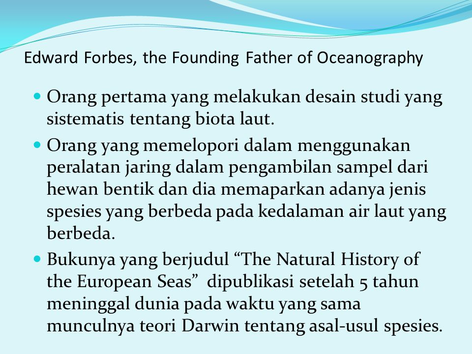 Edward Forbes, the Founding Father of Oceanography