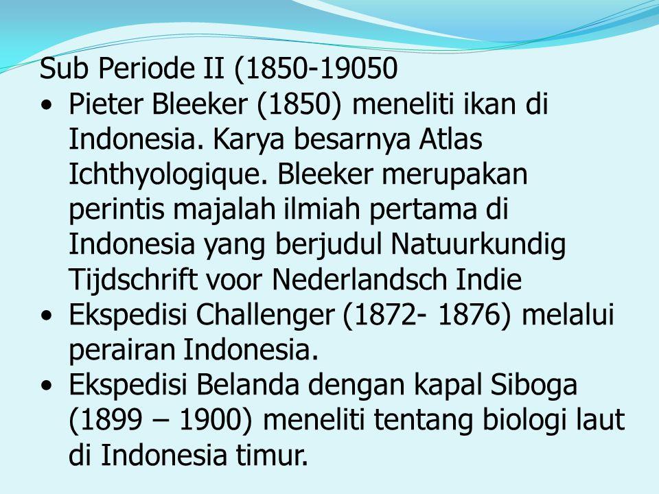 Sub Periode II (1850-19050