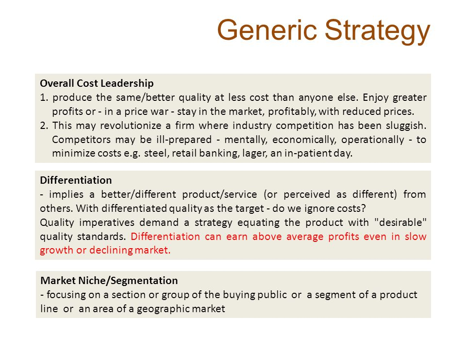 Generic Strategy Overall Cost Leadership