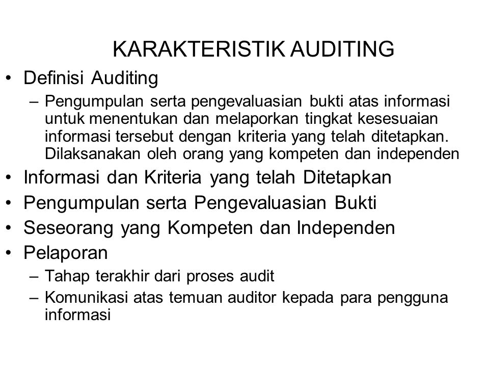 KARAKTERISTIK AUDITING