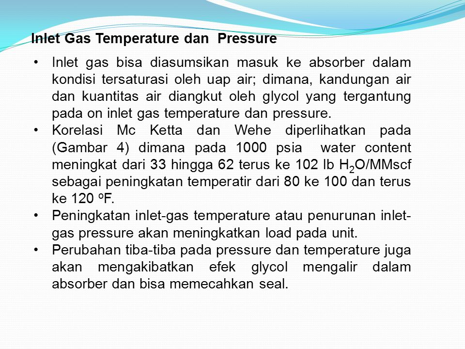 Inlet Gas Temperature dan Pressure