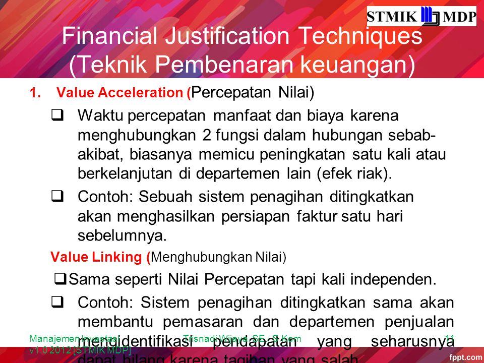 Financial Justification Techniques (Teknik Pembenaran keuangan)
