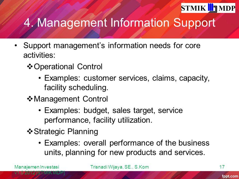 4. Management Information Support
