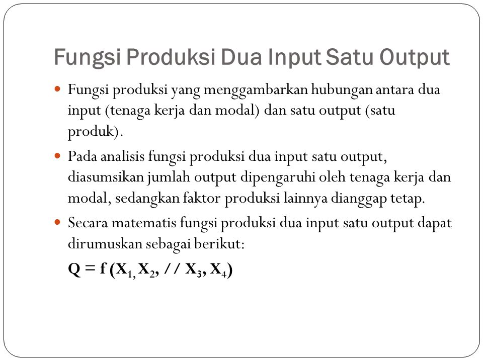 Fungsi Produksi Dua Input Satu Output