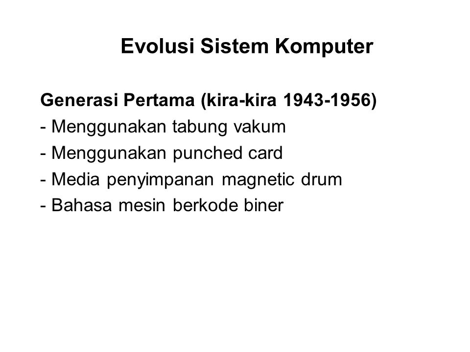Evolusi Sistem Komputer