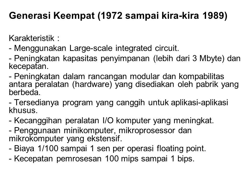 Generasi Keempat (1972 sampai kira-kira 1989)