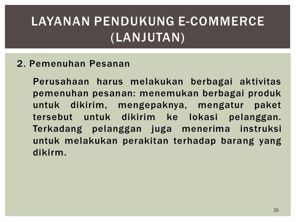 Layanan Pendukung E-Commerce (lanjutan)