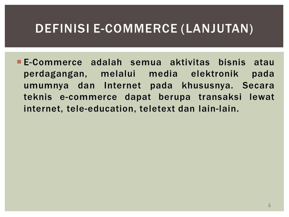 DEFINISI E-Commerce (lanjutan)
