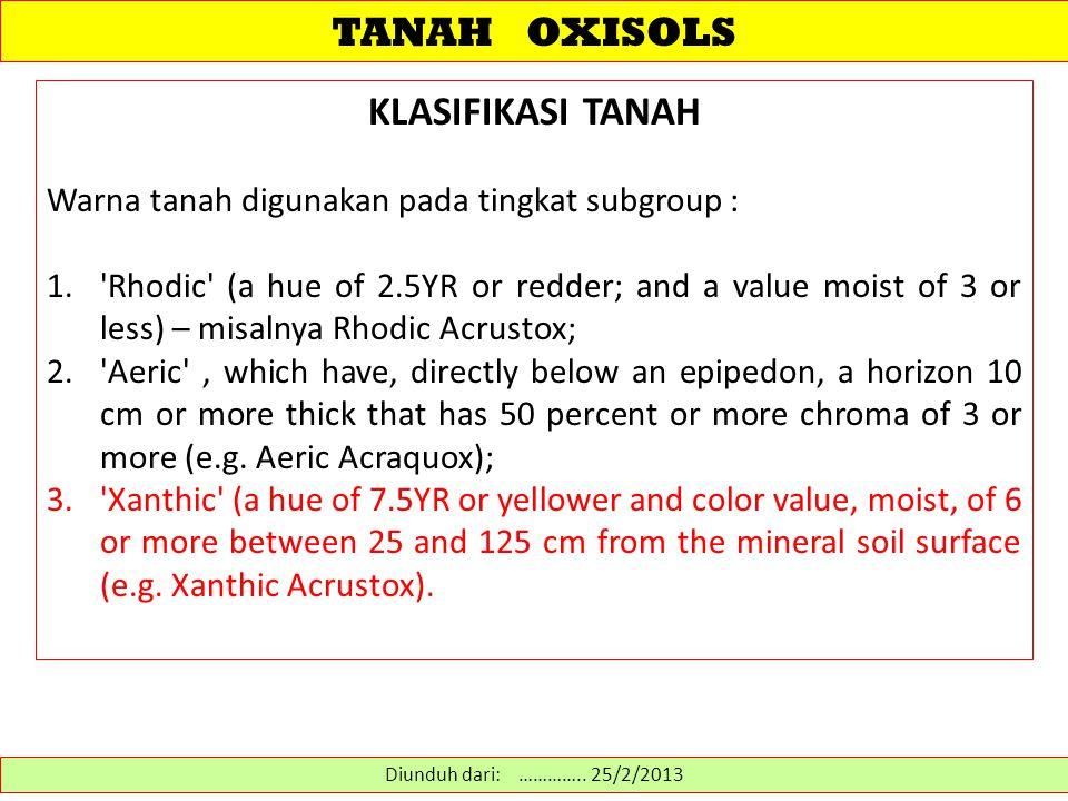 TANAH OXISOLS KLASIFIKASI TANAH