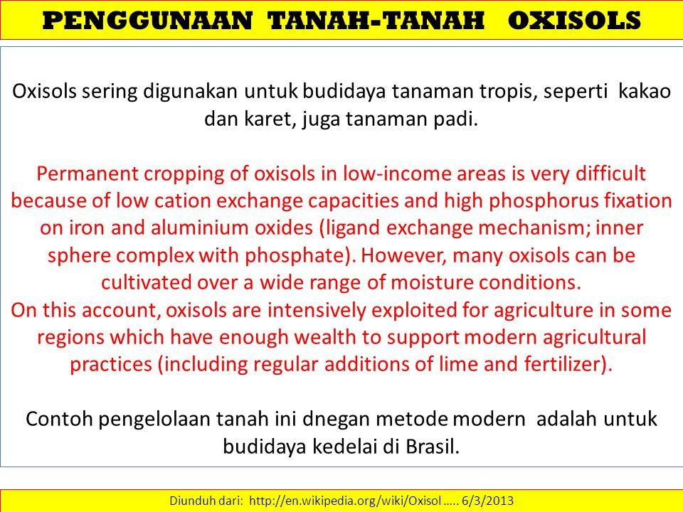 PENGGUNAAN TANAH-TANAH OXISOLS
