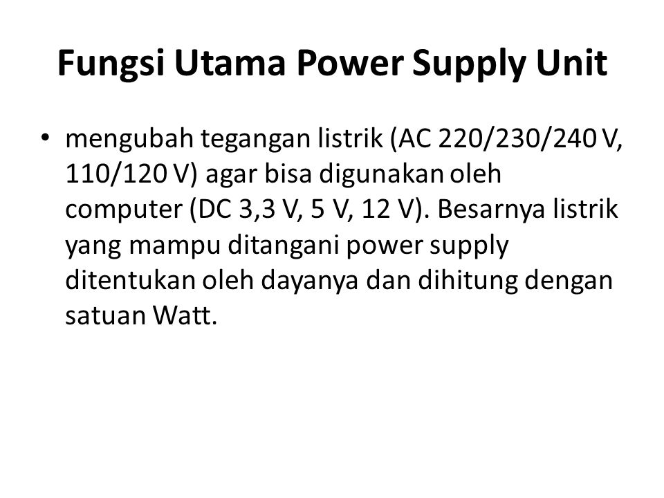 Fungsi Utama Power Supply Unit