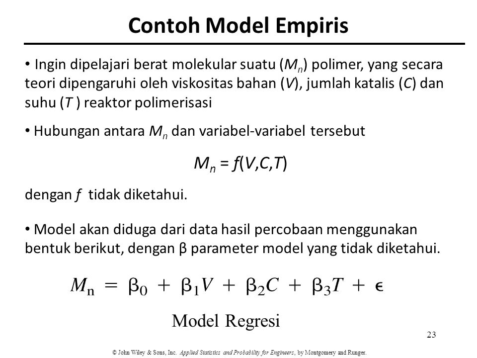Contoh Model Empiris Mn = f(V,C,T) Model Regresi