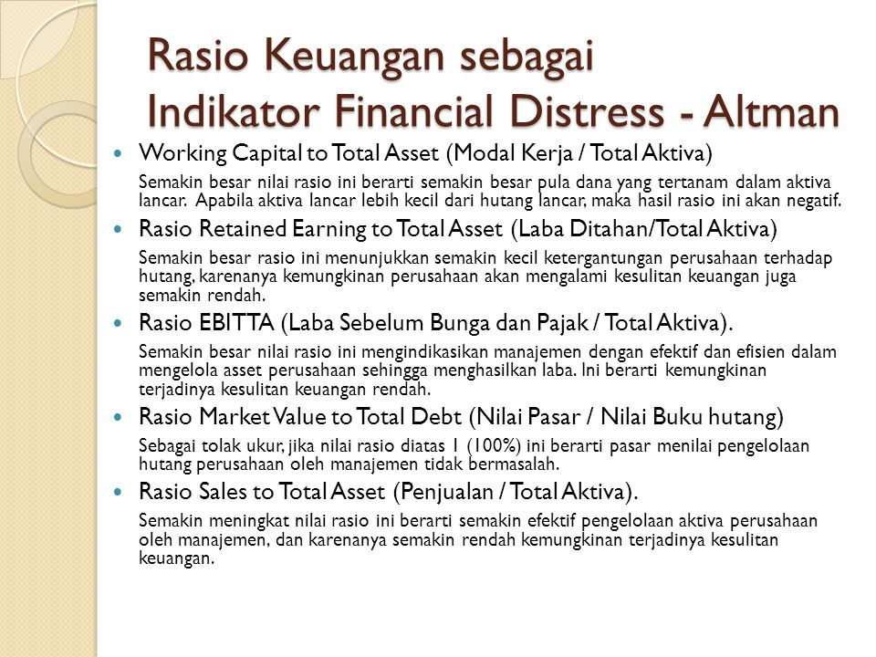 Rasio Keuangan sebagai Indikator Financial Distress - Altman