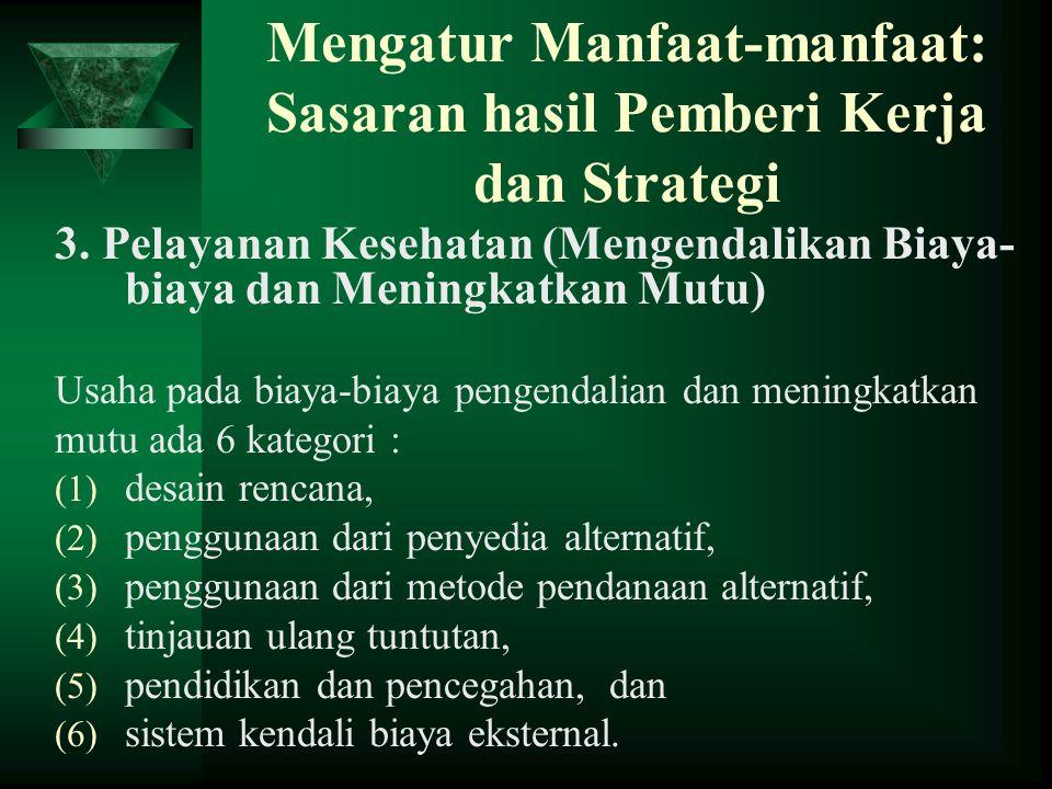Mengatur Manfaat-manfaat: Sasaran hasil Pemberi Kerja dan Strategi