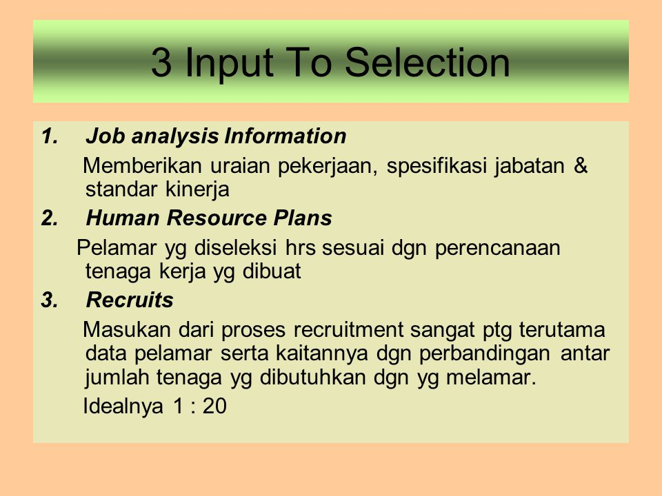 3 Input To Selection Job analysis Information
