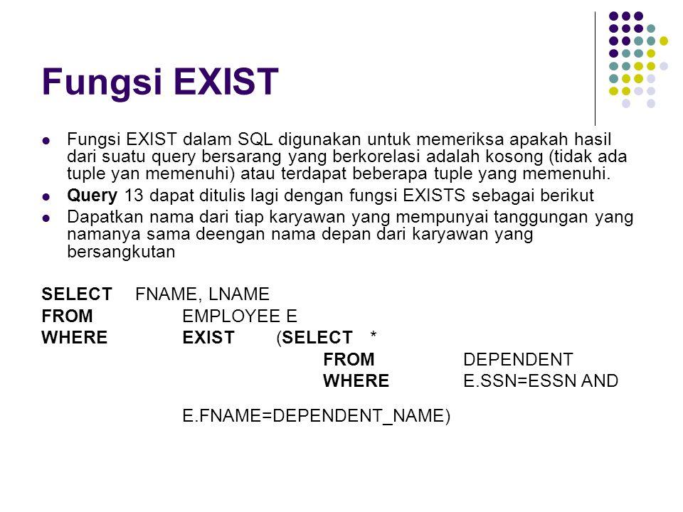 Fungsi EXIST