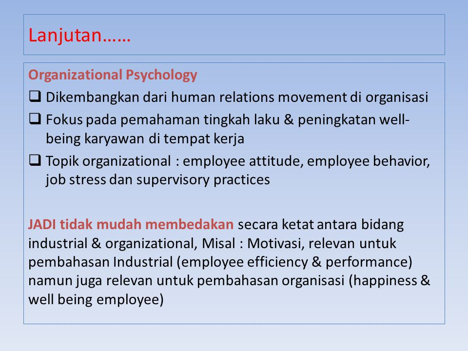Lanjutan…… Organizational Psychology