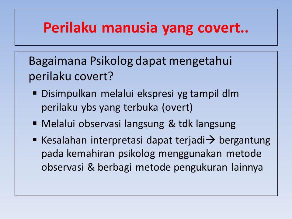 Perilaku manusia yang covert..