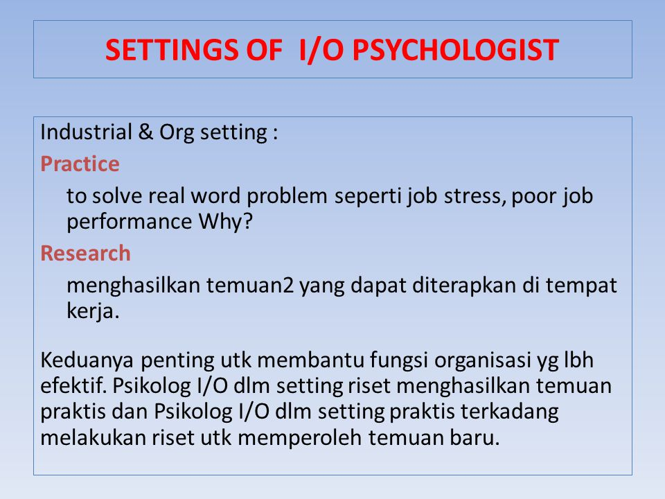 SETTINGS OF I/O PSYCHOLOGIST