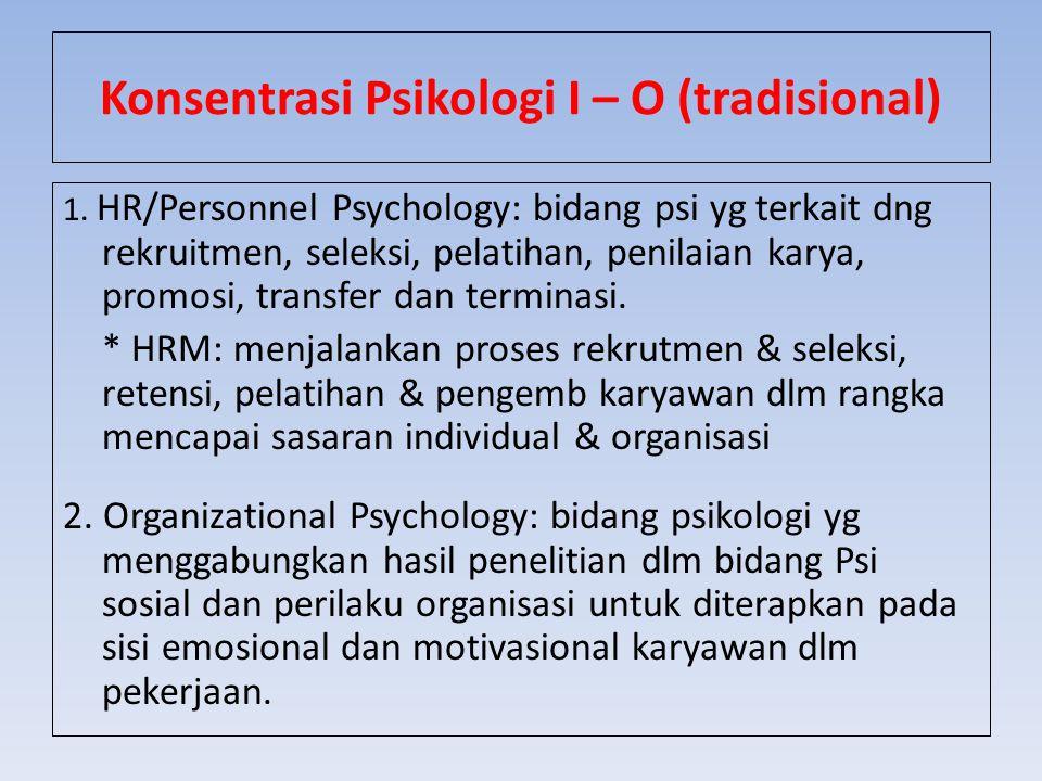 Konsentrasi Psikologi I – O (tradisional)