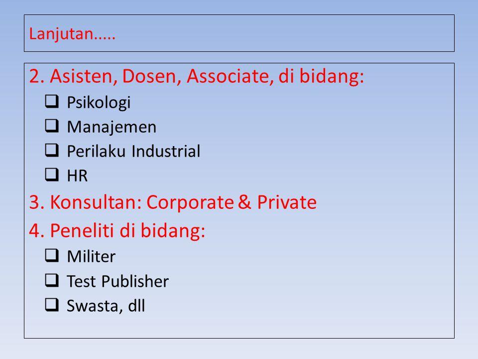 2. Asisten, Dosen, Associate, di bidang:
