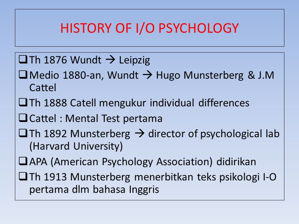 HISTORY OF I/O PSYCHOLOGY