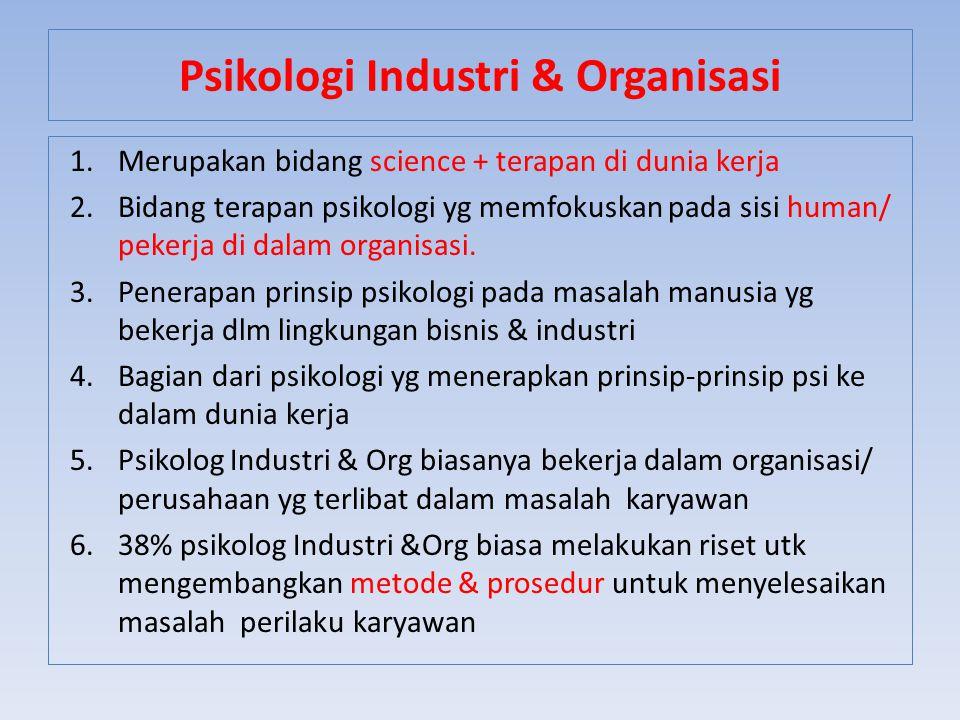 Psikologi Industri & Organisasi