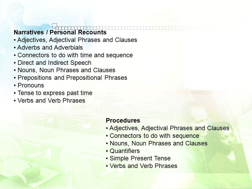 Narratives / Personal Recounts